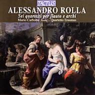 ロッラ(1757−1841):6つのフルート四重奏曲集/カルボッタ(フルート)、エラスムス四重奏団のメンバー