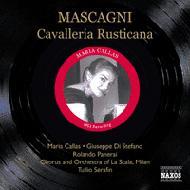 『カヴァレリア・ルスティカーナ』全曲 セラフィン&スカラ座、カラス、ディ・ステーファノ、他(1953 モノラル)