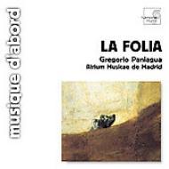 『スペインのフォリア』 パニアグワ&アトリウム・ムジケー