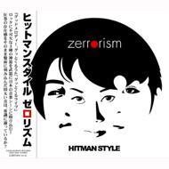 ローチケHMVHitman Style/Zerrorism