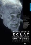 ピエール・ブーレーズ/「ECLAT(エクラ)」、「Sur Incises(シュル・アンシーズ)」(日本語字幕付)