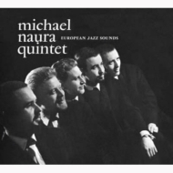 Michael Naura Quintet / European Jazz Sounds