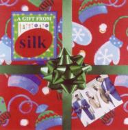 Gift From Silk