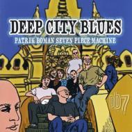 Deep City Blues