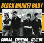 Coulda Shoulda Woulda: The Black Market Baby