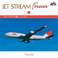 Jet Stream Forever: 1: サン マルコの恋人