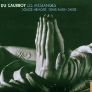 Les Meslanges: Dadre / Doulce Memoire