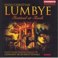 ロンビ(1810−1874):チボリの祭り/ロジェストヴェンスキー(指揮)、デンマーク国立放送響