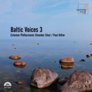 バルティック・ヴォイシズ.3 ヒリアー&エストニア・フィルハーモニック室内合唱団