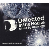 Defected In The House: International Edition: Vol.II