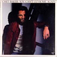 Chet Baker/You Can't Go Home Again (24bit)(Pps)(Ltd)