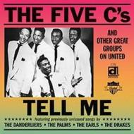 Five C's & Other Great Groupson United: Tell Me