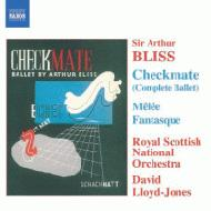 ブリス:メレ幻想曲、「チェックメイト」 ロイド=ジョーンズ&スコティッシュ・ナショナル管弦楽団