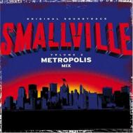 Smallville: 2: The Metropolis Mix