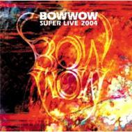 Super Live 2004