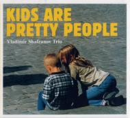 Kids Are Pretty People