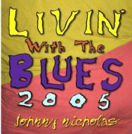 Livin With The Blues