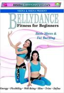 Neena & Veena/Bellydance Fitness For Beginners: Basic Moves & Fat Burning