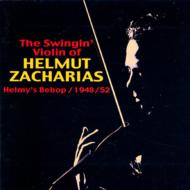 Swingin' Violin On Helmut Zacharias: Helmy's Bebop 1948 / 1952
