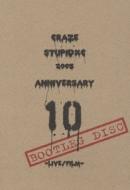 STUPIDXC 2005 -LIVE/FILM-