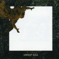 Unholy Soul +Singles