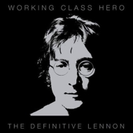Working Class Hero: The Definitive Lennon