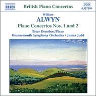 アルウィン:ピアノ協奏曲第1番、第2番、他 ドノホー(p)ジャッド&ボーンマス響