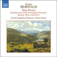 ベルワルド:交響詩集 サカリ&イェヴレ交響楽団