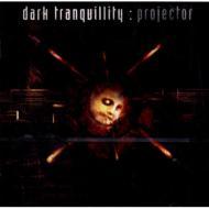 Dark Tranquillity/Projector