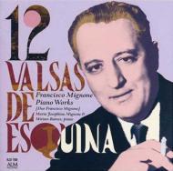 12 Valsas De Esquina, Etc: M.j.mignone(P)Etc