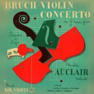 ヴァイオリン協奏曲第1番、コル・ニドライ ミシェル・オークレール、ヴィルヘルム・ロイブナー&オーストリア交響楽団