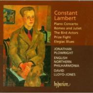 ランバート:バレエ音楽《ロメオとジュリエット》、他/プロウライト(ピアノ)、ロイド=ジョーンズ(指揮)、ノーザン・フィルハーモニア