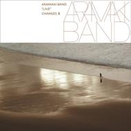 Aramakiband Live ChangesIII