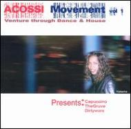 Acossi Movement Vol.1: Venturethrough Dance & House