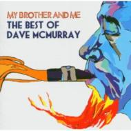 My Brother & Me: The Best Of