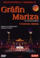 『伯爵令嬢マリツァ』全曲 バウエルンファイント演出、ビーブル&メルビッシュ音楽祭、シェレンベルガー、シュコフ、他(2004 ステレオ)