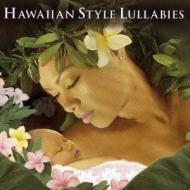 Lullabies: Hawaiian Style
