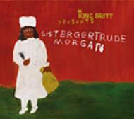Presents: Sister Gertrude Morgan