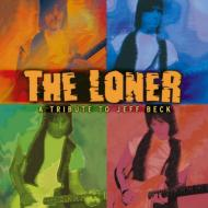 Loner: Tribute To Jeff Beck