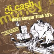 Head Bangin' Funk 45s