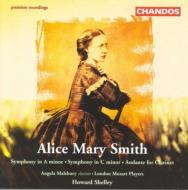 アリス・メアリー・スミス:交響曲イ短調/クラリネットと管弦楽のための『アンダンテ』、他/モールズベリー(クラリネット)、シェリー(指揮)
