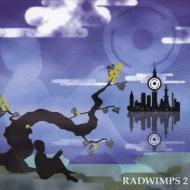 RADWIMPS 2