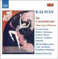 カールマン:オペレッタ『チャールダーシュの女王』全曲 イヴォンヌ・ケニー(S)、ミヒャエル・ロイダー(T)、ボニング&スロヴァキア放送響(2CD)