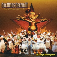 Tokyo Disneyland One Man`s Dream 2-The Magic Lives On