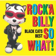 Rock'a Billy So What -Best