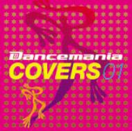 Dancemania Covers 01 �yCopy Control CD�z