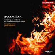 ジェームズ・マクミラン: イゾベル・ゴーディーの告白 交響曲第3 番『沈黙』/ジェームズ・マクミラン(指揮)、BBCフィルハーモニック