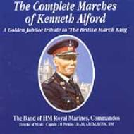 Marches Of Kenneth Alford: Band Of Hm Royal Marines Commandos