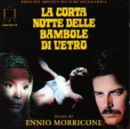 Soundtrack/La Corta Notte Delle Bambole Di Vetro Ennio Morricone