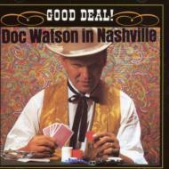 Good Deal! -Doc Watson In Nashville